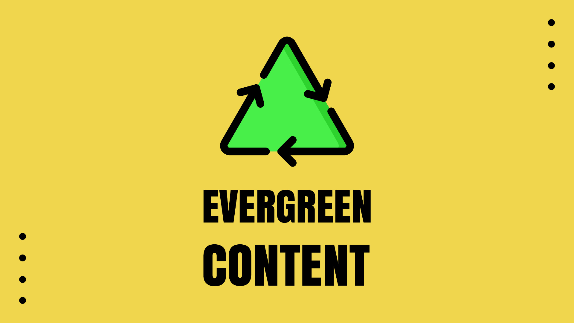 The Evergreen Content on a yellow background